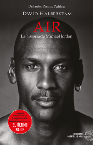 Air. La historia de Michael Jordan - Antonio Prometeo Moya & David Halberstam pdf download