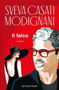 Il falco - Sveva Casati Modignani pdf download