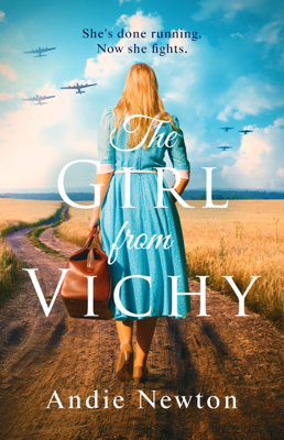 The Girl from Vichy - Andie Newton pdf download