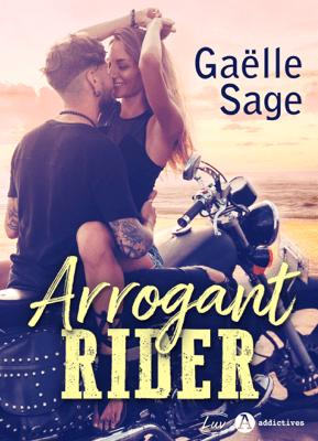 Arrogant Rider - Gaëlle Sage pdf download