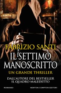 Il settimo manoscritto - Fabrizio Santi pdf download