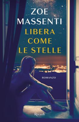 Libera come le stelle - Zoe Massenti pdf download