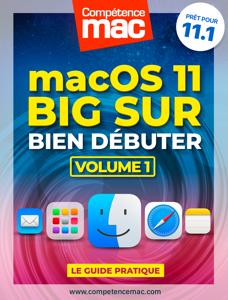 macOS Big Sur vol.1 : Bien débuter - Christophe Schmitt pdf download