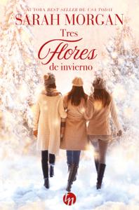 Tres flores de invierno - Sarah Morgan pdf download