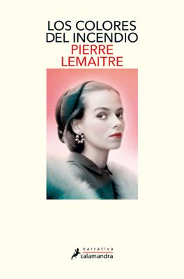 Los colores del incendio - Pierre Lemaitre pdf download