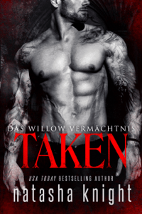 Taken: Das Willow Vermächtnis - Natasha Knight pdf download