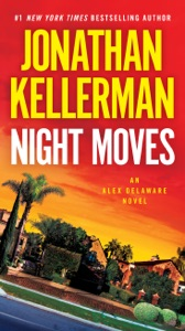Night Moves - Jonathan Kellerman pdf download