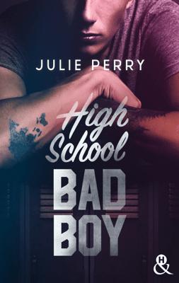 High School Bad Boy - Julie Perry pdf download