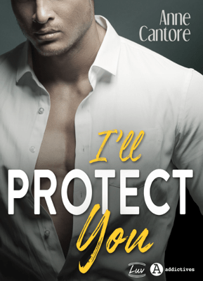 I'll Protect You - Anne Cantore pdf download