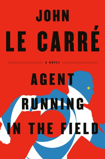 Agent Running in the Field by John le Carré pdf download