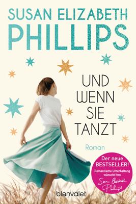 Und wenn sie tanzt - Susan Elizabeth Phillips pdf download