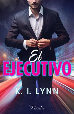 El ejecutivo - K. I. Lynn pdf download