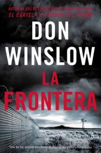 The Border / La Frontera (Spanish Edition) - Don Winslow pdf download