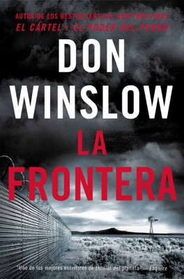 The Border / La Frontera (Spanish Edition) - Don Winslow pdf download