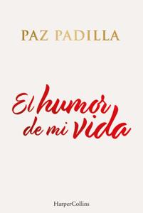 El humor de mi vida - Paz Padilla pdf download