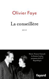 La conseillère - Olivier Faye pdf download