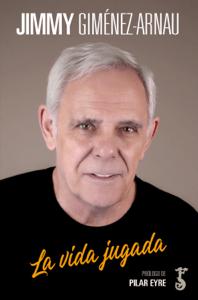 La vida jugada - Jimmy Giménez-Arnau pdf download