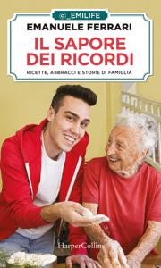 Il sapore dei ricordi - Emanuele Ferrari (Emilife) pdf download