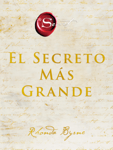 El secreto más grande - Rhonda Byrne pdf download
