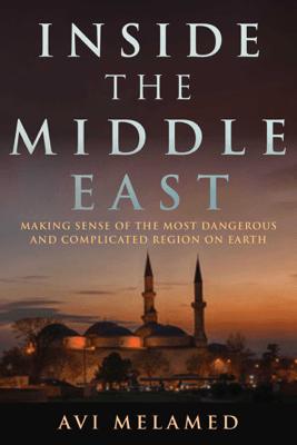 Inside the Middle East - Avi Melamed & Lucy Aharish