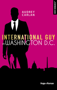 International Guy - tome 9 Washington D.C. - Audrey Carlan pdf download