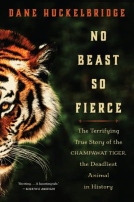 No Beast So Fierce - Dane Huckelbridge
