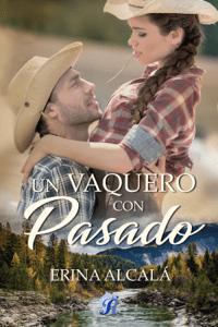 Un vaquero con pasado - Erina Alcalá pdf download