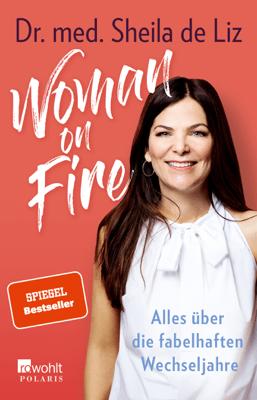 Woman on Fire - Dr. med. Sheila de Liz pdf download