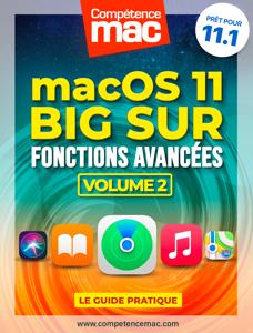 macOS Big Sur vol.2 : Fonctions avancées - Christophe Schmitt pdf download