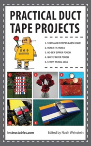 Practical Duct Tape Projects - Instructables.com & Noah Weinstein pdf download