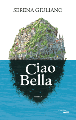 Ciao Bella - Serena Giuliano pdf download