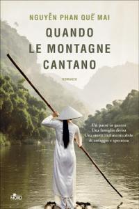 Quando le montagne cantano - Quế Mai Nguyễn Phan pdf download