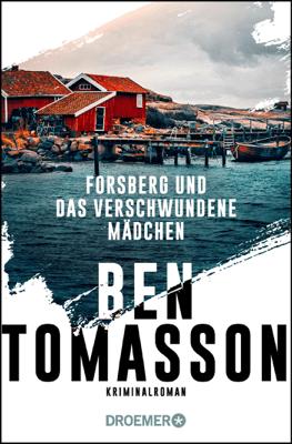 Forsberg und das verschwundene Mädchen - Ben Tomasson pdf download