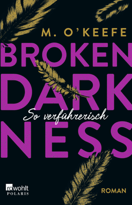 Broken Darkness. So verführerisch - M. O'Keefe pdf download