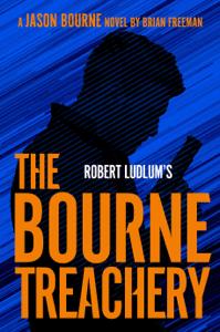 Robert Ludlum's The Bourne Treachery - Brian Freeman pdf download