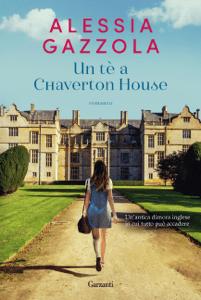 Un tè a Chaverton House - Alessia Gazzola pdf download