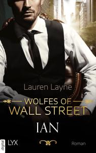 Wolfes of Wall Street - Ian - Lauren Layne pdf download