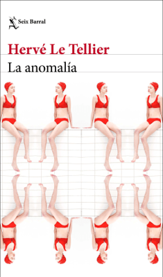 La anomalía - Hervé Le Tellier pdf download