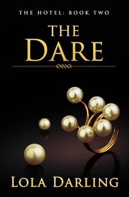 The Dare - Lola Darling pdf download