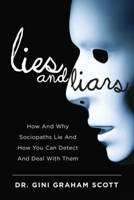 Lies and Liars - Gini Graham Scott