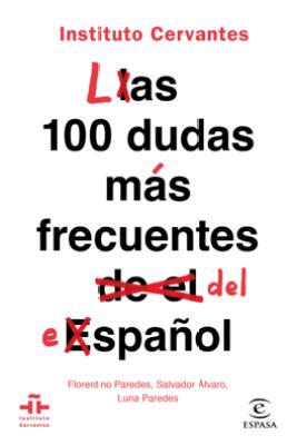 Las 100 dudas más frecuentes del español - Instituto Cervantes