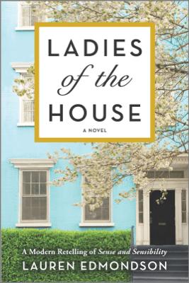 Ladies of the House - Lauren Edmondson pdf download