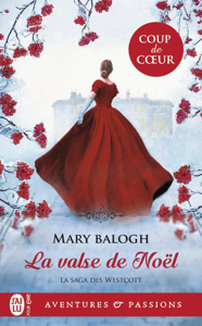 La saga des Westcott (Tome 5) - La valse de Noël - Mary Balogh pdf download