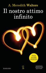 Il nostro attimo infinito - A. Meredith Walters pdf download