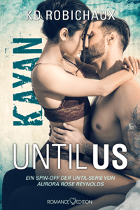 Until Us: Kayan - K.D. Robichaux pdf download