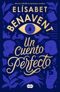 Un cuento perfecto - Elísabet Benavent pdf download