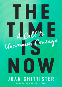 The Time Is Now - Joan Chittister pdf download
