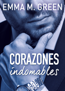 Corazones indomables - La obra completa - Emma M. Green pdf download