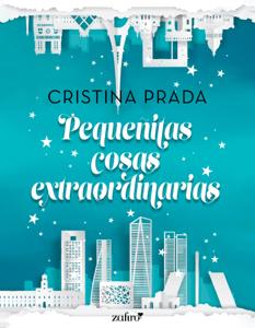 Pequeñitas cosas extraordinarias - Cristina Prada pdf download