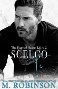 Scelgo te - M. Robinson pdf download